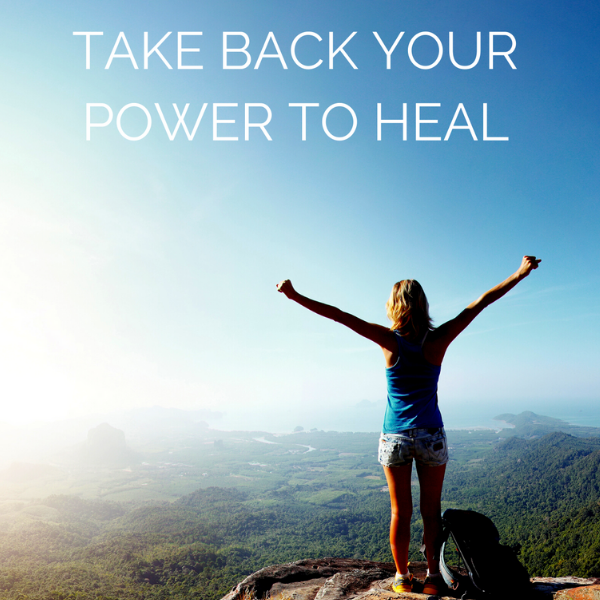 take back your power to heal